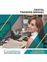 Dental Scheduling Coordinator Training Manual