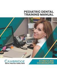 Pediatric Dental Scheduling Coordinator Training Manual