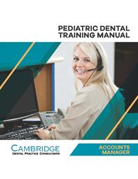 Pediatric Dental Accounts Manager Training Manual