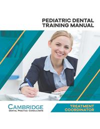 Pediatric Dental Treatment Coordinator Training Manual